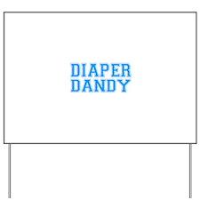Diaper Dandy Yard Sign