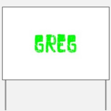 Greg Faded (Green) Yard Sign