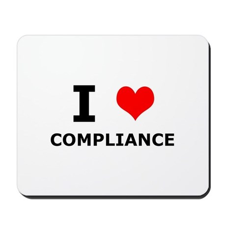 I (heart) Compliance Mousepad