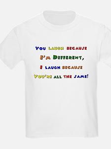 You laugh Kids T-Shirt