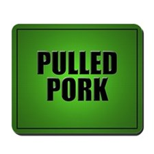 Pulled Pork Mouse Pad-Green