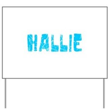 Hallie Faded (Blue) Yard Sign