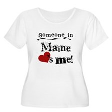 Someone in Maine T-Shirt