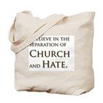 Church and Hate Tote Bag