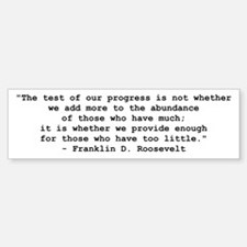 FDR Test of Progress Bumper Bumper Sticker