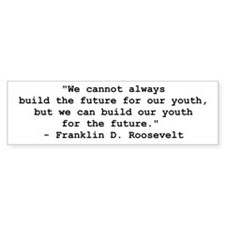 FDR Youth For The Future Bumper Sticker