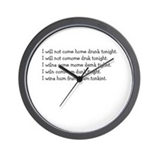"""I will not come home drunk"" Wall Clock"