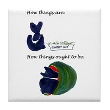 How things are02 Tile Coaster