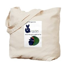 How things are02 Tote Bag