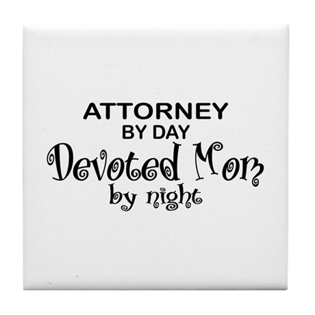 Attorney Devoted Mom Tile Coaster