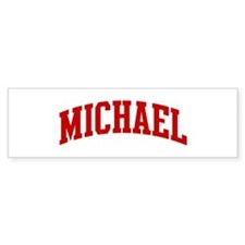 MICHAEL (red) Bumper Bumper Stickers