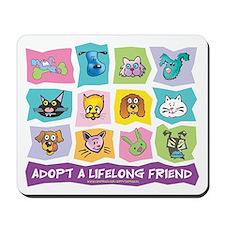 Adopt A Lifelong Friend Mousepad