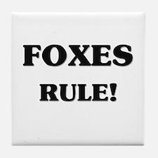 Foxes Rule Tile Coaster