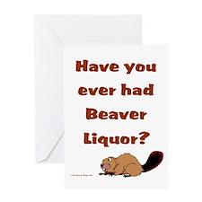 Beaver Liquor Greeting Card