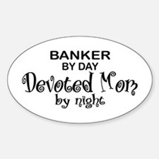 Banker Devoted Mom Oval Decal