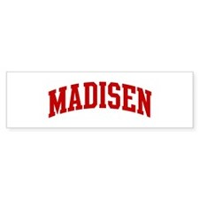 MADISEN (red) Bumper Bumper Sticker