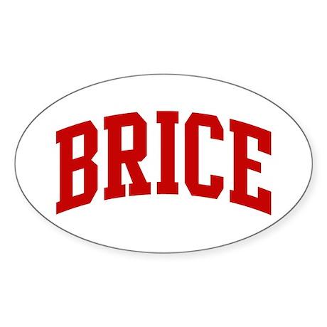 BRICE (red) Oval Sticker