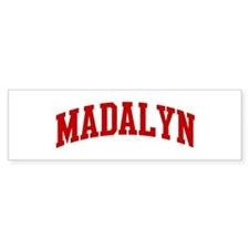 MADALYN (red) Bumper Bumper Sticker