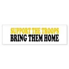 SUPPORT THE TROOPS BRING THEM HOME Bumper Bumper Sticker