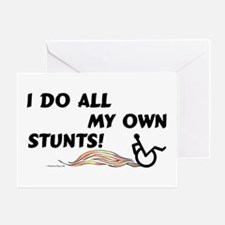 My Own Stunts Greeting Card