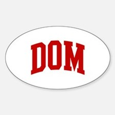 DOM (red) Oval Decal