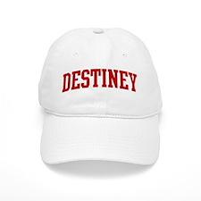 DESTINEY (red) Baseball Cap
