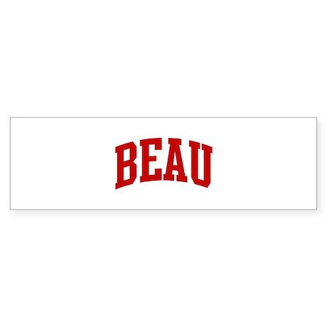 BEAU (red) Bumper Sticker