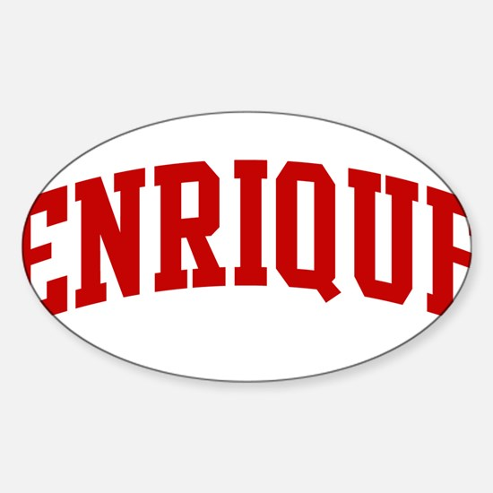 ENRIQUE (red) Oval Bumper Stickers