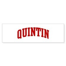 QUINTIN (red) Bumper Bumper Sticker