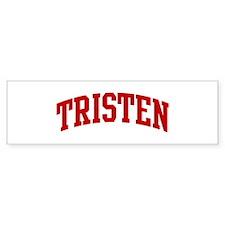 TRISTEN (red) Bumper Bumper Sticker