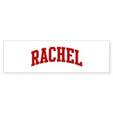 RACHEL (red) Bumper Bumper Stickers