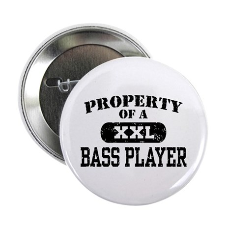 """Property of a Bass Player 2.25"""" Button"""
