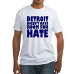 Detroit No Room For Hate Fitted T-Shirt