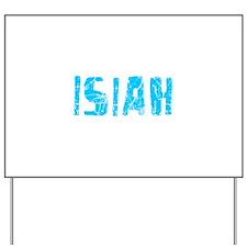 Isiah Faded (Blue) Yard Sign