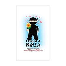 I dated a Ninja! Rectangle Decal