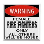 Female Fire Fighter Tile Coaster