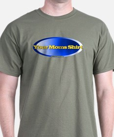 Your Mom T-Shirt