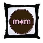 Mom - Brown & Pink Throw Pillow