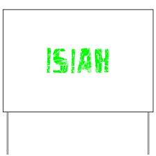 Isiah Faded (Green) Yard Sign
