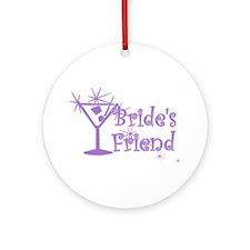 Purp C Martini Bride's Friend Ornament (Round)