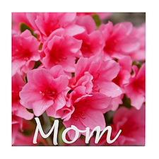 Mom Azelea Tile Coaster