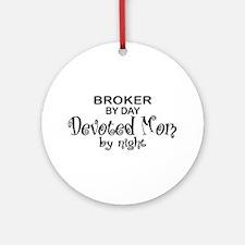 Broker Devoted Mom Ornament (Round)