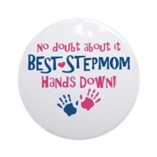 Hands Down Best Stepmom Ornament (Round)
