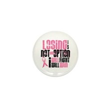 LOSING Is NOT An Option 6.2 (BC) Mini Button (10 p