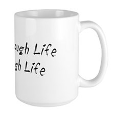 GROW through life Mug