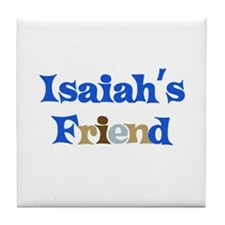 Isaiah's Friend Tile Coaster
