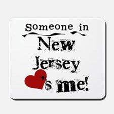 Someone in New Jersey Mousepad