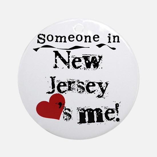 Someone in New Jersey Ornament (Round)
