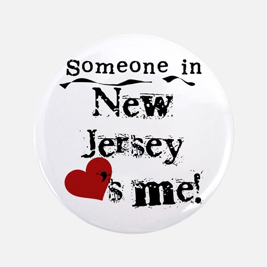 """Someone in New Jersey 3.5"""" Button"""
