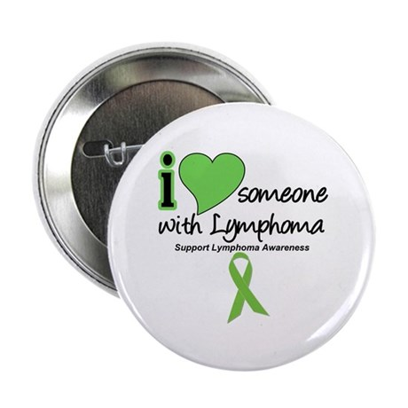 "I Love Someone w/Lymphoma 2.25"" Button (10 pack)"